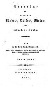 Beyträge zur teutschen Länder-, Völker-, Sitten- und Staatenkunde: 1