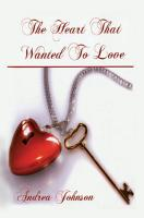 The Heart That Wanted to Love PDF