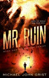 Mr. Ruins: A Science Fiction Thriller
