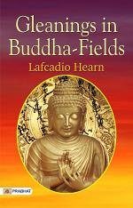 Gleanings in Buddha-Fields