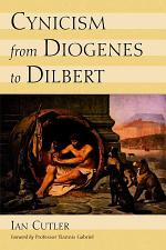 Cynicism from Diogenes to Dilbert