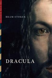 "Dracula: Including the Story ""Dracula's Guest"""