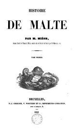 Histoire de Malte: Volume1