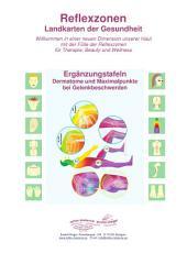5 - Maximalpunkte bei Gelenkbeschwerden: Reflexzonen - Ergänzungstafeln für die Naturheilkunde und Physiotherapie