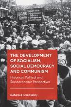 The Development of Socialism  Social Democracy and Communism PDF