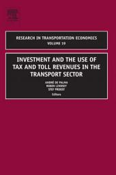 Investment and the use of Tax and Toll Revenues in the Transport Sector