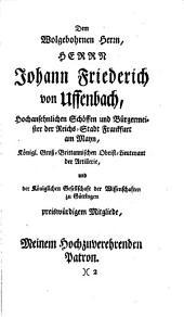 Herrn Zaccharias Conrad von Uffenbach merkwürdige Reisen durch Niedersachsen Holland und Engelland