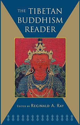 The Tibetan Buddhism Reader