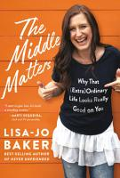 The Middle Matters PDF