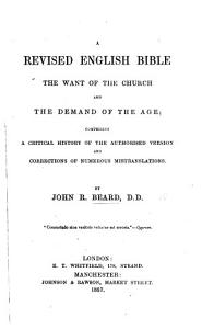 A Revised English Bible the Want of the Church and the Demand of the Age PDF