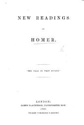"New Readings of Homer. [Being essays ""on the Esoteric Meaning of the Odyssey,"" etc.]"