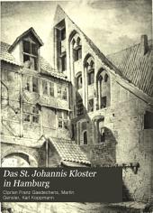 Das St. Johannis Kloster in Hamburg: Grundrisse und Abbildungen