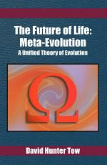 The Future of Life: Meta-Evolution
