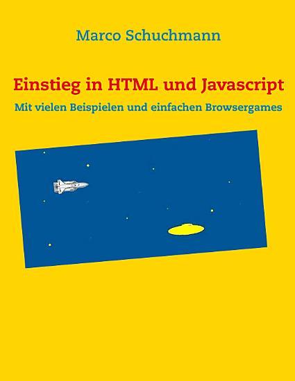 Dynamische Webseiten  Programmierung eines Browsergames mit HTML und Javascript PDF