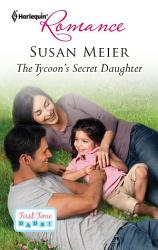The Tycoon S Secret Daughter Book PDF