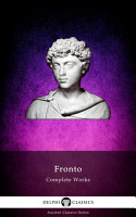 Delphi Complete Works of Fronto  Illustrated  PDF