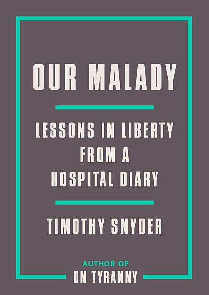 Download Our Malady Book