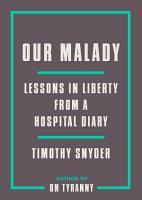Our Malady PDF
