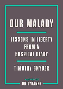 Our Malady