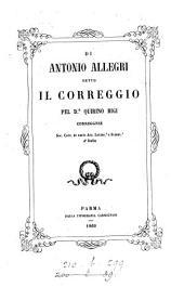Di Antonio Allegri detto il Correggio