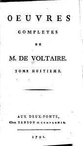 Oeuvres complètes de M. de Voltaire: Volume8