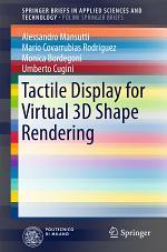 Tactile Display for Virtual 3D Shape Rendering