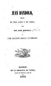 Juan Dandolo: drama en tres actos y en verso