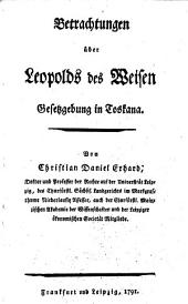 Betrachtungen über Leopolds des Weisen Gesetzgebung in Toskana