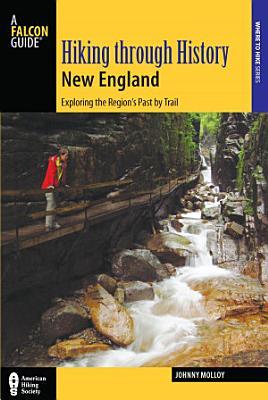 Hiking through History New England