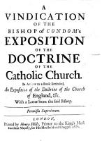 A Vindication of the bishop of Condom s expositio of the doctrine of the catholic church PDF