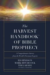 The Harvest HandbookTM of Bible Prophecy
