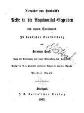 Reise in Die Aleuinoctial-Gegenden: Volumes 3-4