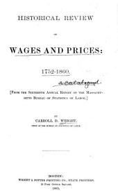Reprints from the Annual Reports of the Massachusetts Bureau of Statistics of Labor: Historical review of wages & prices; Food consumption