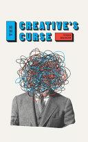 The Creative s Curse