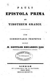 Pauli Epistola Prima ad Timotheum Graece: cum commentario perpetuo