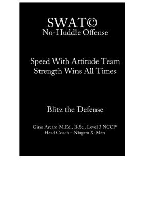 SWAT No Huddle Offense