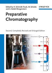Preparative Chromatography: Edition 2
