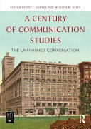 A Century of Communication Studies