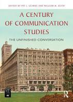 A Century of Communication Studies PDF