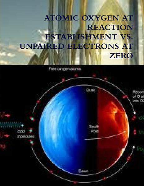 ATOMIC OXYGEN AT REACTION ESTABLISHMENT VS  UNPAIRED ELECTRONS AT ZERO PDF