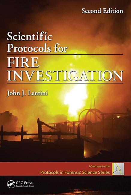 Scientific Protocols for Fire Investigation PDF