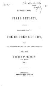 Pennsylvania State Reports: Volume 13