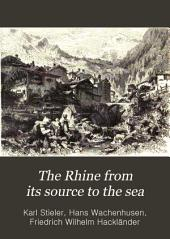 The Rhine from Its Source to the Sea