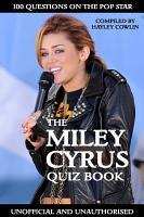 The Miley Cyrus Quiz Book PDF