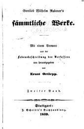 Gottlieb Wilhelm Rabener's sämmliche Werke: Band 2