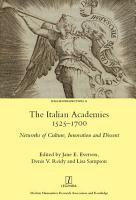 The Italian Academies 1525 1700 PDF