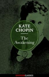 The Awakening (Diversion Classics)