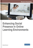 Enhancing Social Presence in Online Learning Environments