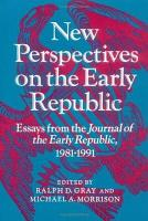 New Perspectives on the Early Republic PDF