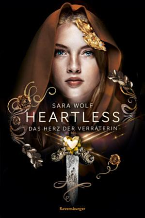 Heartless  Band 2  Das Herz der Verr  terin PDF